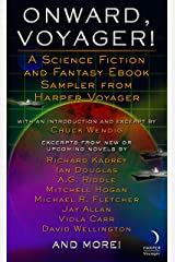 Onward, Voyager: A Science Fiction and Fantasy Sampler Kindle Edition