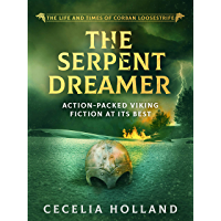 The Serpent Dreamer (Life and Times of Corban Loosestrife Book 3)