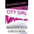 Misadventures of a City Girl (Misadventures Book 2)