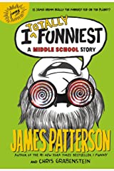 I Totally Funniest: A Middle School Story (I Funny Series Book 3) Kindle Edition