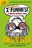 I Totally Funniest: A Middle School Story (I Funny Series)