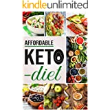 Affordable Keto Diet: The Complete Affordable Keto Diet for Women 2020, affordable keto recipe book, affordable keto snacks
