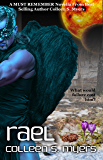 Rael: A Must Remember Novella