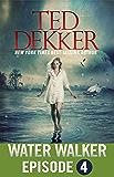 Water Walker Episode 4 (of 4)