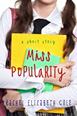 Miss Popularity: A Short Story Kindle Edition