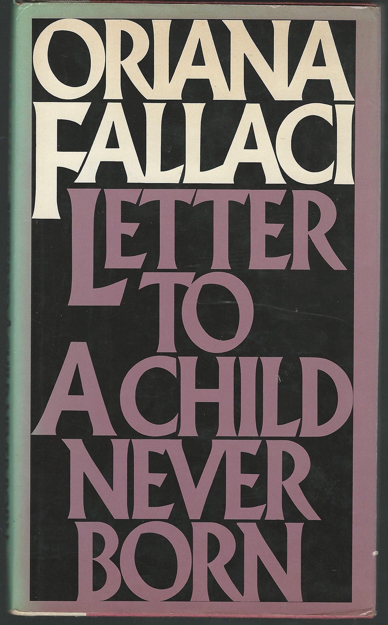Letter to a Child Never Born: Oriana Fallaci: 9780671223748