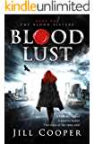 Blood Lust (The Blood Sisters Book 1)