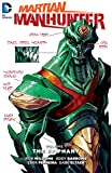 Martian Manhunter Vol. 1 The Epiphany^Martian Manhunter Vol. 1 The Epiphany