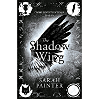 The Shadow Wing (Crow Investigations Book 6)
