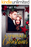 A Sprinkle of Christmas: Sweet, Small-town Holiday Romance