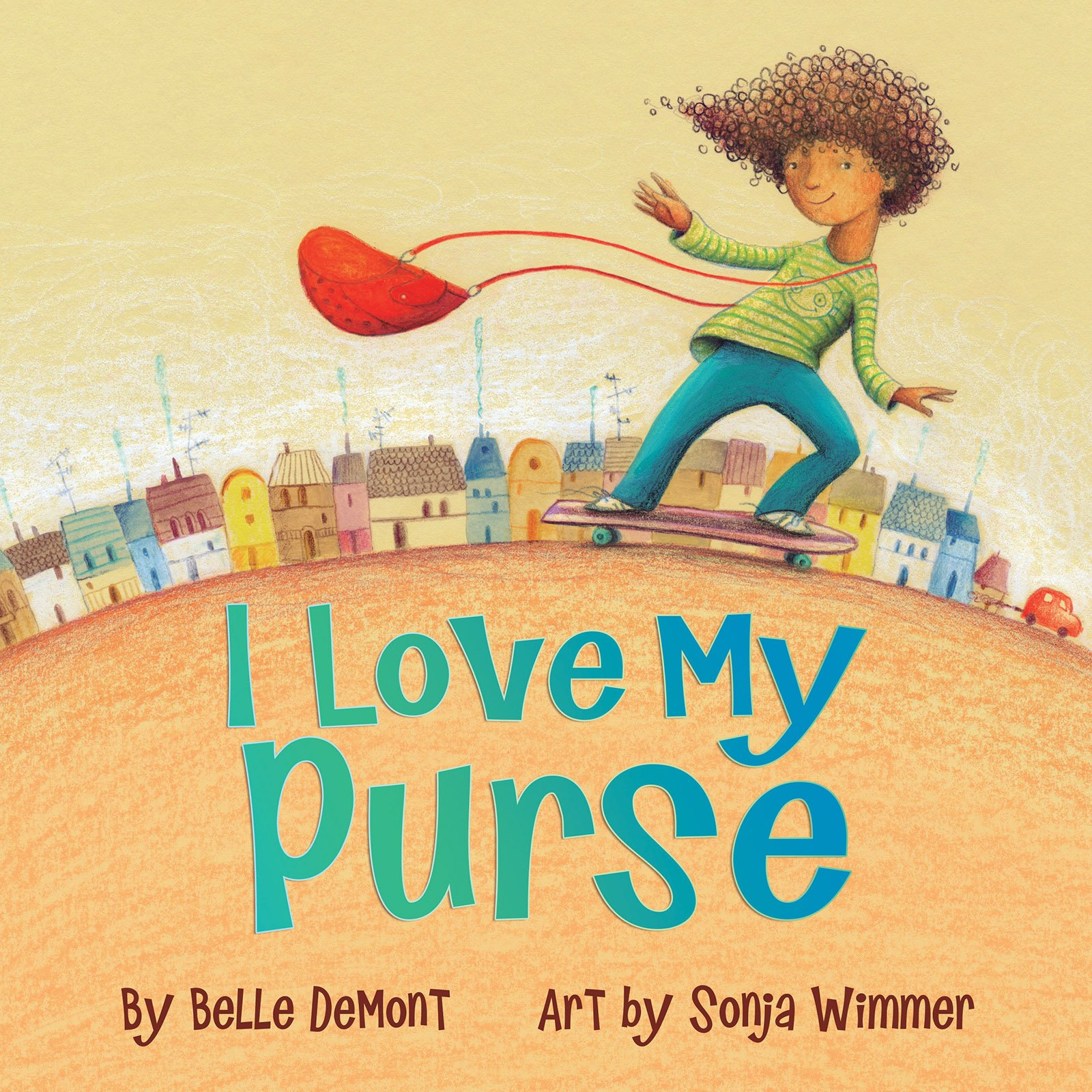 I Love My Purse: Demont, Wimmer: 9781554519545: Amazon.com: Books