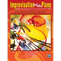 Improvisation at the Piano: A Systematic Approach for