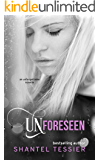 Unforeseen (Undescribable series Book 6)