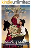 Western Brides: Love of a Lawman: A Sweet and Inspirational Western Historical Romance (A New Life in the West Book 3)