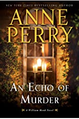 An Echo of Murder: A William Monk Novel Kindle Edition