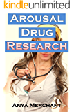 Arousal Drug Research (Taboo Erotica)