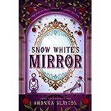 Snow White's Mirror: An Edwardian Fairy Tale (Fairy-tale Inheritance Series Book 3)