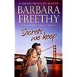 Secrets We Keep (Callaway Cousins series Book 7)