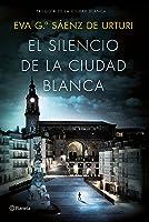 El Silencio De La Ciudad Blanca: Trilogia De La