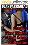 Creamy First Timers Taboo Mega Collection: 18 Milk-Filled Stories Of Forbidden Love