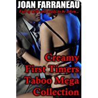 Creamy First Timers Taboo Mega Collection: 18 Milk-Filled Stories Of Forbidden Love (English Edition)
