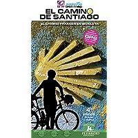 El Camino de Santiago: El Camino Francés en bicicleta: 28 (Bici:map)