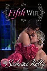 The Fifth Wife: A Risqué Regency Romance (Regency Rascals Book 2) Kindle Edition