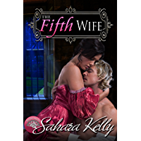The Fifth Wife: A Risqué Regency Romance (Regency Rascals Book 2) (English Edition)