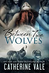 Between Two Wolves: A Menage Shifter Romance Kindle Edition