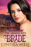 The Virginia City Bride: Historical Western Romance (The Marshals Mail Order Brides Book 2)