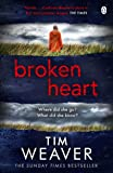 Broken Heart: David Raker Book 7: How can someone just disappear? . . . Find out in this TWISTY THRILLER