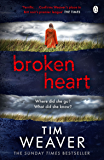 Broken Heart: How can someone just disappear? . . . Find out in this TWISTY THRILLER (David Raker Missing Persons Book 7)