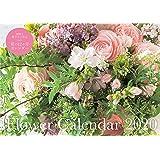 Flower Calendar 2020 (フラワー カレンダー 2020) ([カレンダー])