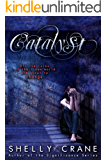 Catalyst (A Collide Novel, Volume 3) (Collide series)