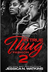 In True Thug Fashion 2: The Freedom Brothers Kindle Edition