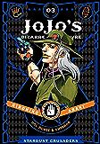 JoJo's Bizarre Adventure: Part 3-Stardust Crusaders, Vol. 3 (JoJo's Bizarre Adventure: Part 3--Stardust Crusaders) (English Edition)