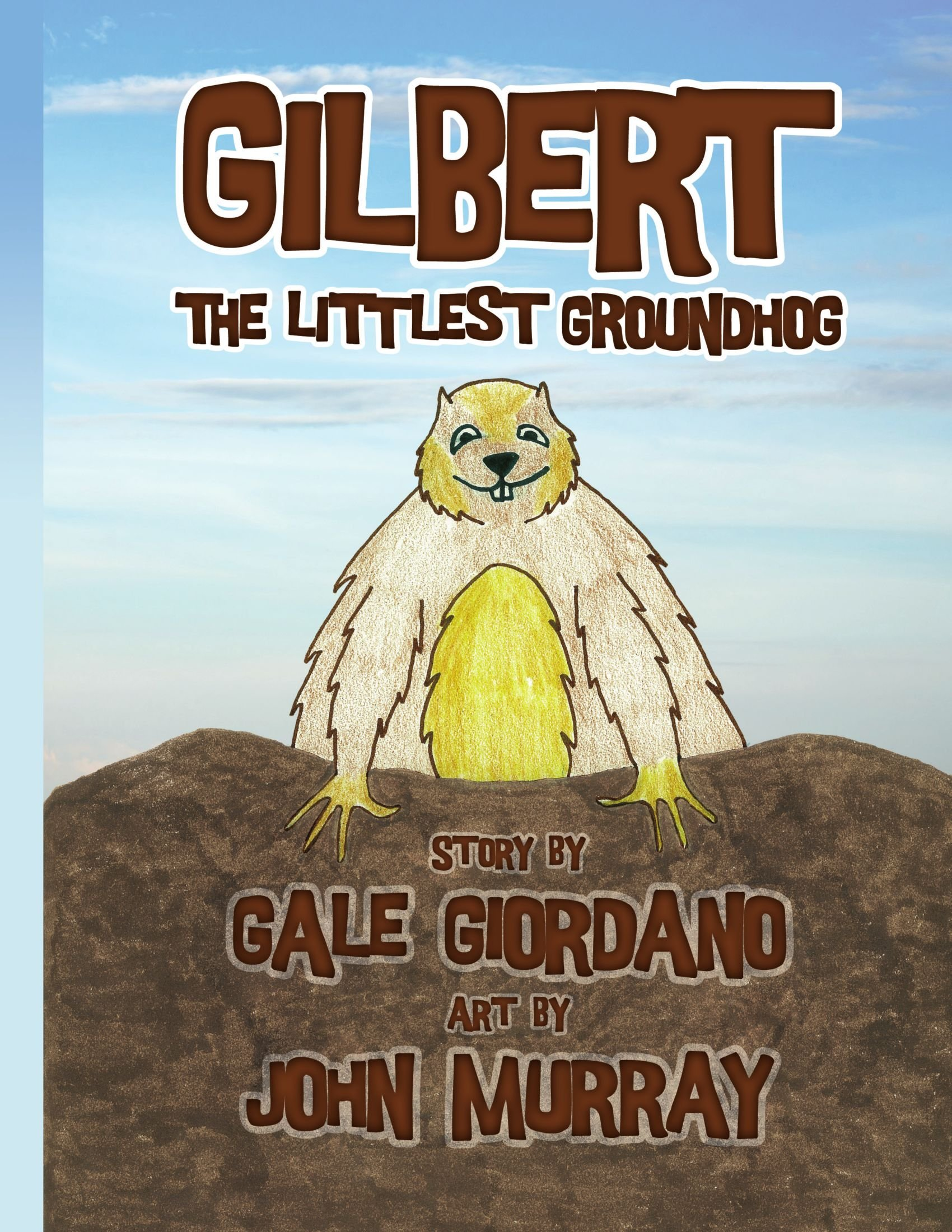 Gilbert the Littlest Groundhog PDF