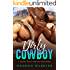 Dirty Cowboy: A Secret Baby Western Romance Compilation