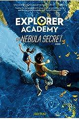 Explorer Academy: The Nebula Secret (Book 1) Hardcover
