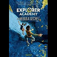 Explorer Academy: The Nebula Secret