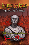 Soldier of Rome: Vespasian's Fury (The Great Jewish Revolt series Book 2)