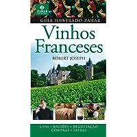 Guia Ilustrado Zahar De Vinhos Franceses. Coleção Guia Ilustrado Zahar