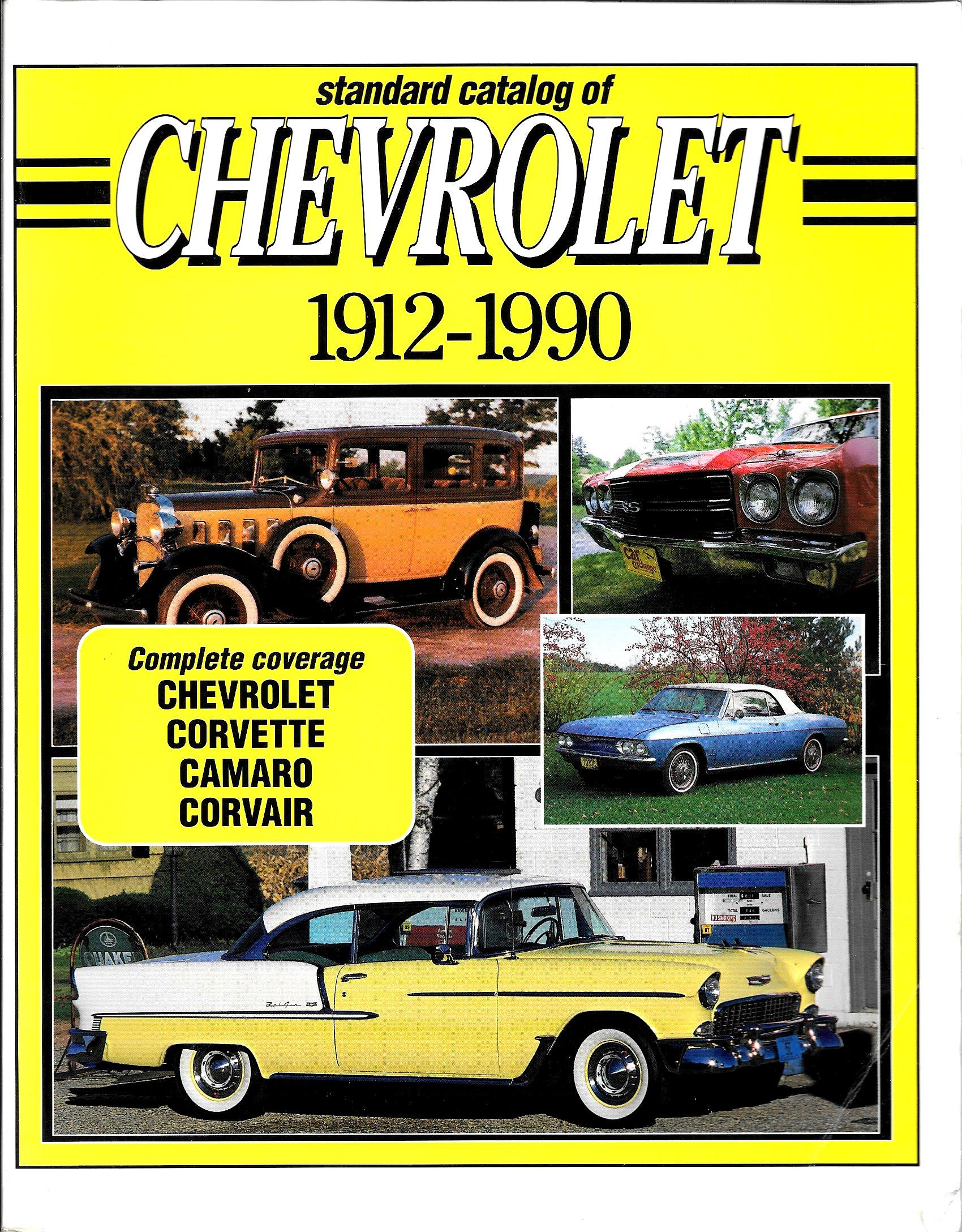 Standard Catalog of Chevrolet, 1912-1990 (STANDARD CATALOG OF AMERICAN CARS):  Pat Chappell: 9780873411417: Amazon.com: Books