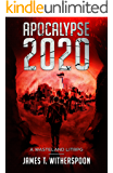 Apocalypse 2020: A Wasteland LitRPG