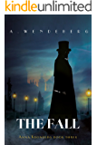 The Fall: A Dark Victorian Crime Novel (Anna Kronberg Mysteries)