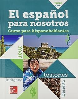 El Español para Nosotros 2014, Level 2, SE (Spanish Edition)
