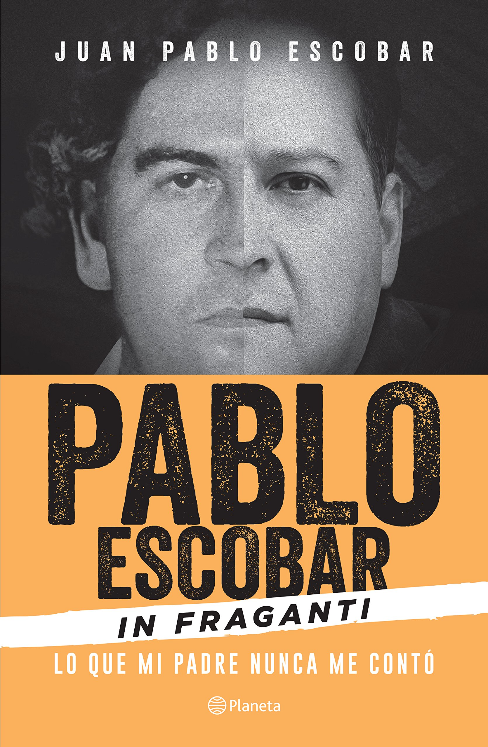 Pablo Escobar in Fraganti (Spanish Edition): Escobar: 9786070739422: Amazon.com: Books