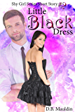 Little Black Dress (Shy Girl Series Book 2)