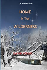 Home in The Wilderness (The Wilderness Series Book 3) Kindle Edition
