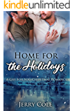 Home for the Holidays: A Gay For You Christmas Romance